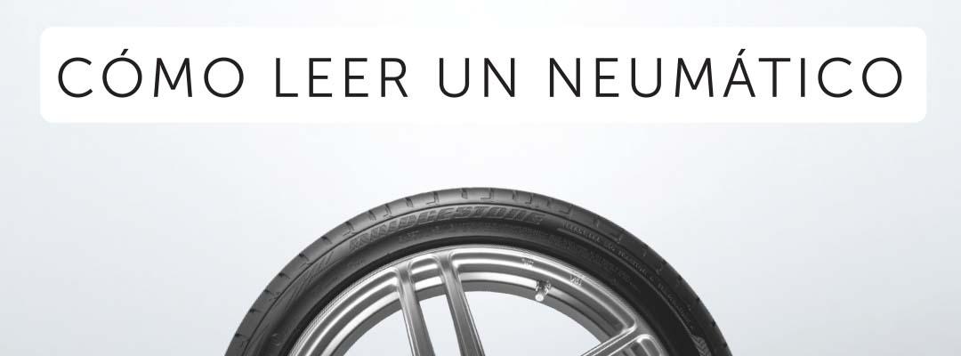 ¿Cómo leer la medida de un neumático?